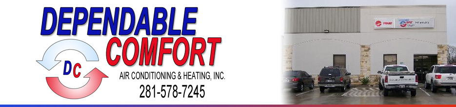 Dependable Comfort has been providing Air Conditioning and Heat Service since 2003.  Call us at 281-578-7245